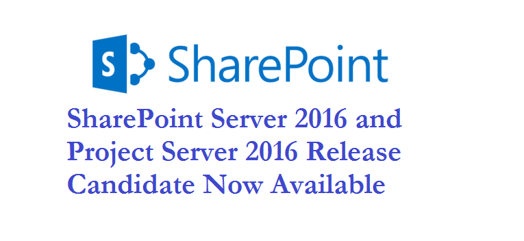 SharePoint Server 2016 Release Candidate