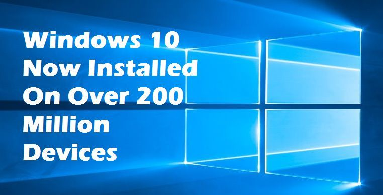 Windows 10 on 200 million devices