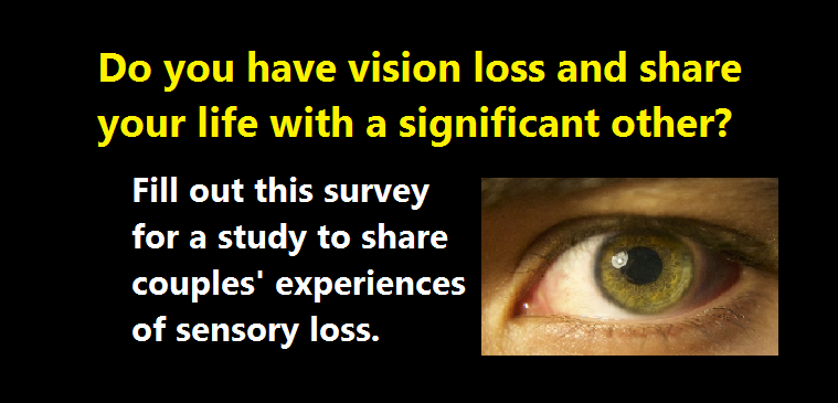 Do you have vision loss and share your life with a significant other?