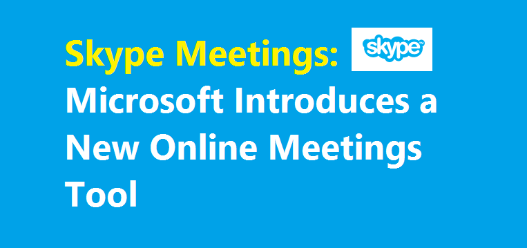 Skype Meetings Tool