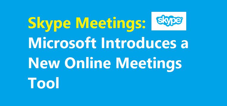 Skype Meetings Tool