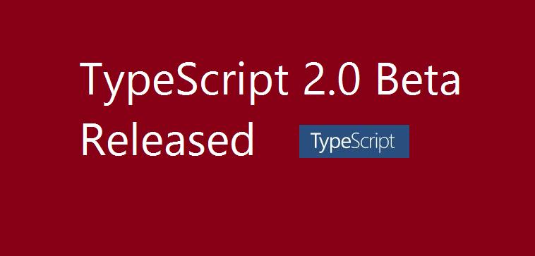 TypeScript 2.0 Beta