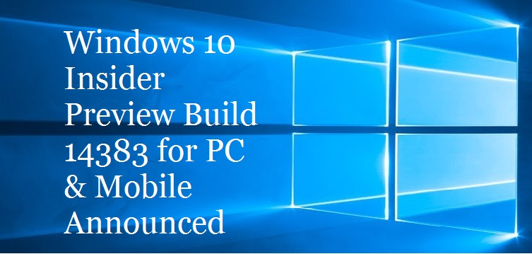 Windows 10 Build 14383