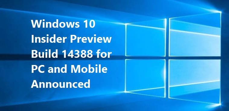Windows 10 Build 14388