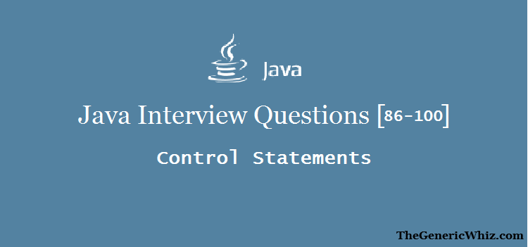 Java-Control Statements-Interview