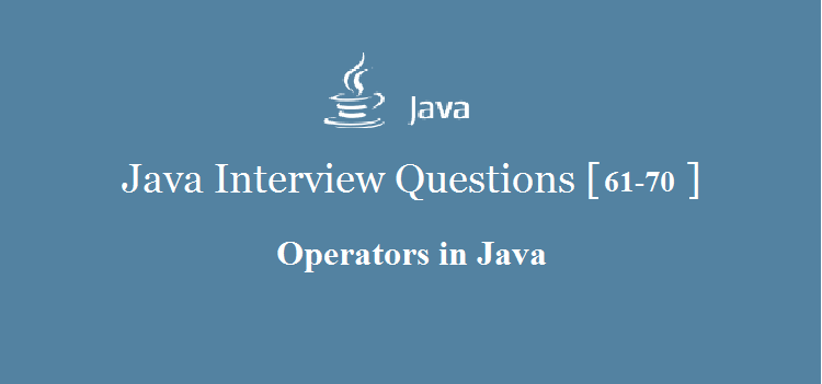 Java-Operators-Interview-Questions