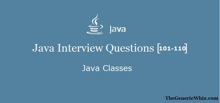 java-classes-interview-questions