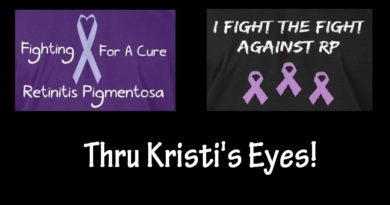Thru Kristi's Eyes – For Retinitis Pigmentosa Awareness